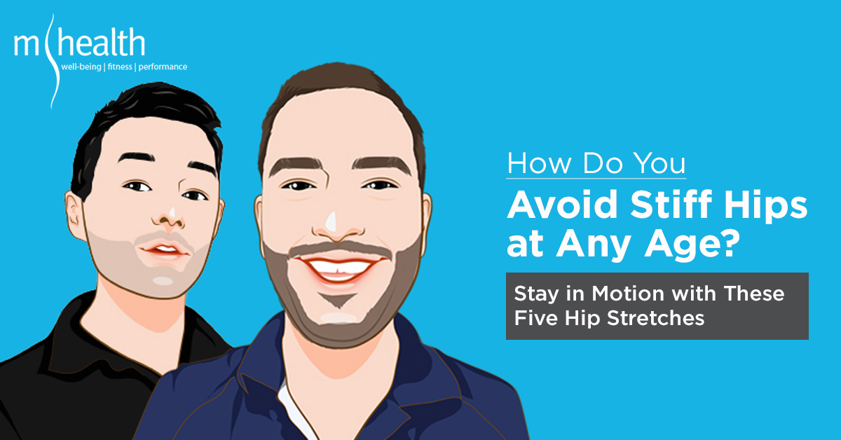 How Do You Avoid Stiff Hips at any Age - B&S_EP11
