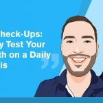 Quick-Fix Check-Ups: How to Easily Test Your Physical Health on a Daily Basis