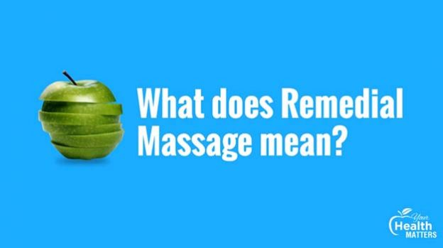 What does remedial massage mean?