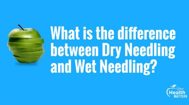 What is the difference between Dry Needling and Wet Needling?