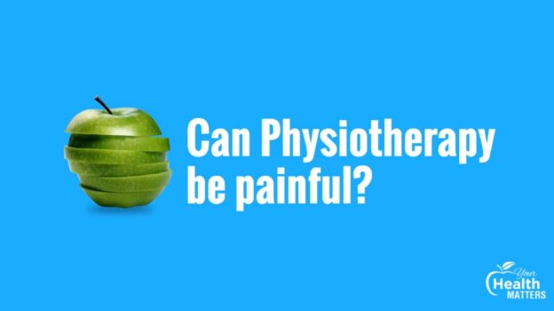 can physiotherapy be painful