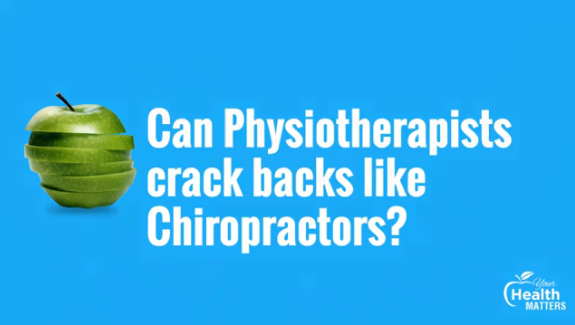 can-physiotherapists-crack-backs-like-chiropractors
