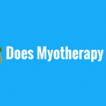 Your Health Matters – Does Myotherapy Work?