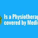 Your Health Matters – Is a Physiotherapist covered by Medicare?