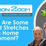 What Are Some Good Stretches Using Home Equipment?